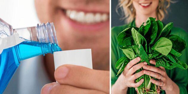 Se upp – vanligt munskölj förstör hälsoeffekten av grönsaker!