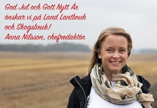 Anna Nilsson, chefredaktör för Land Lantbruk och Land Skogsbruk.