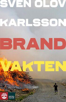 """Ett utdrag av """"Brandvakten"""" går att läsa i kommande nummer av Land Skogsbruk."""