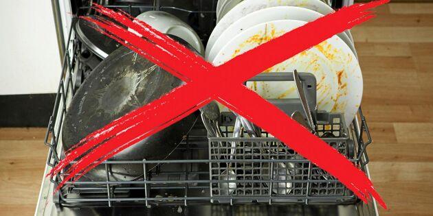 Här är sakerna du inte ska diska i diskmaskinen