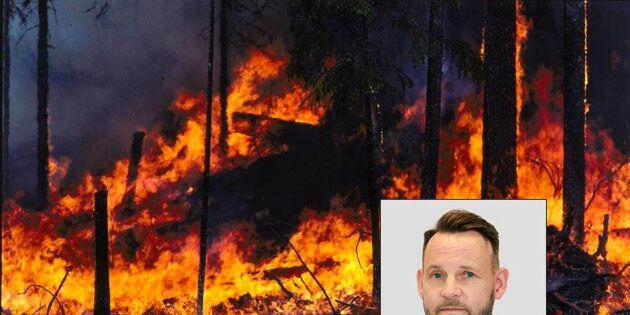 """""""Brandberedskap måste öka"""""""