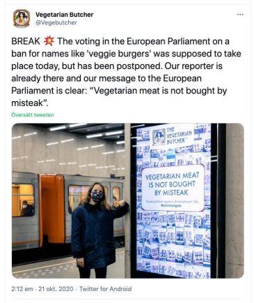 Vegoproduktsföretaget The Vegetarian Butcher köpte reklamplats på tunnelbanestationen närmast EU-parlamentet.