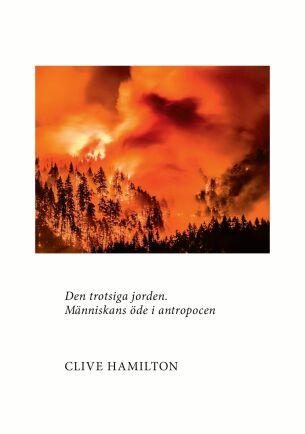Med denna beskrivning av antropocen vill författaren både bilda och väcka läsaren.
