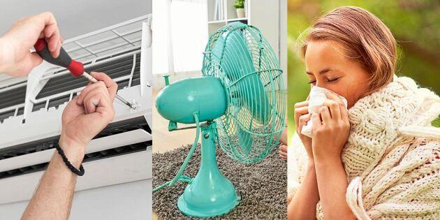 Förkyld av fläkt och AC – myt eller sanning? Land reder ut!