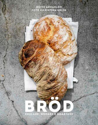 Receptet kommer från boken Bröd, enklare, godare och smartare.