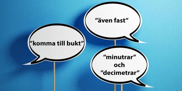 Rör inte mitt språk! – Språkfelen Lands läsare stör sig mest på