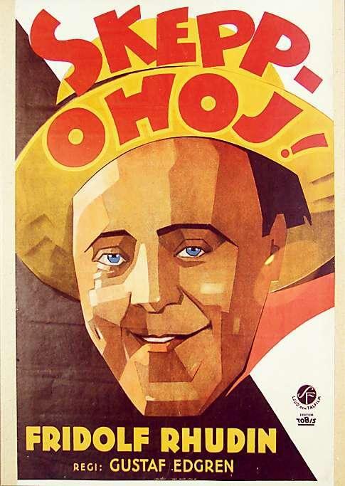 Skepp Ohoj, Fridolfs succéfilm 1931.