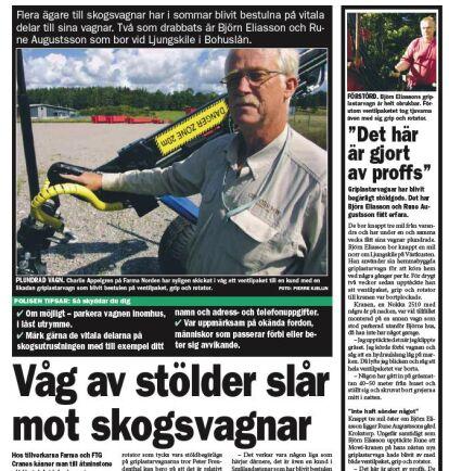 I Skogsland nr 35, augusti 2009, uppmärksammade vi problemet med griplastarvagnar som stjäls på grip, rotator och ventilpaket, ett allt vanligare fenomen.