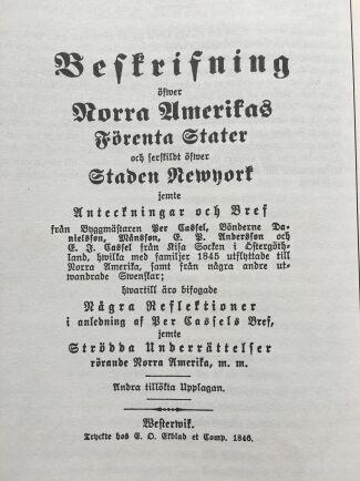 SVERIGEBREV. En samling av Peter Cassels brev hem till Sverige gavs ut 1846.