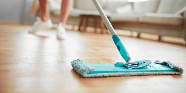 Så här ska du INTE göra när du torkar golvet