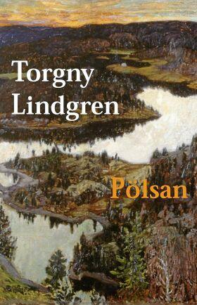 """""""Pölsan"""" av Torgny Lindgren."""