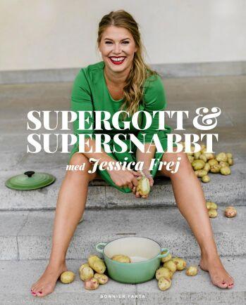Jessica Frej har skrivit en härlig kokbok för alla oss som ofta har lite ont om tid vid spisen.